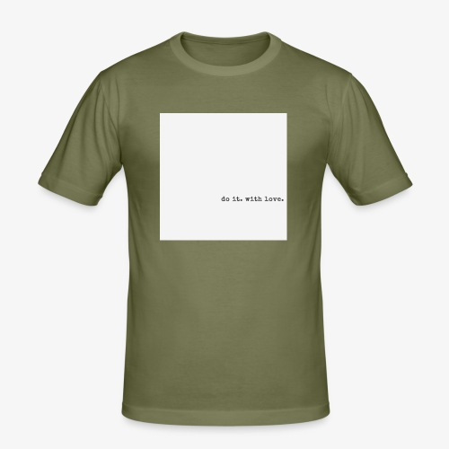 do it with love - Men's Slim Fit T-Shirt