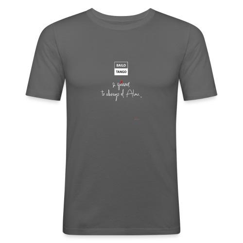 Bailo Tango - Camiseta ajustada hombre
