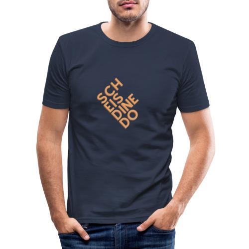Scheis di ned o - Männer Slim Fit T-Shirt