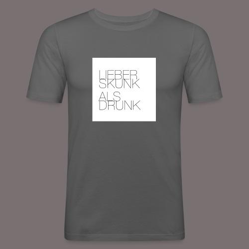 Lieber Skunk als Drunk - Männer Slim Fit T-Shirt
