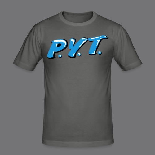 P.Y.T. Pretty Young Thing tee shirts - Men's Slim Fit T-Shirt