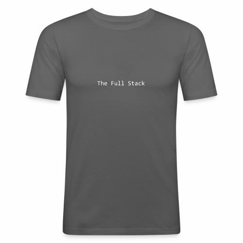 The Full Stack - Men's Slim Fit T-Shirt