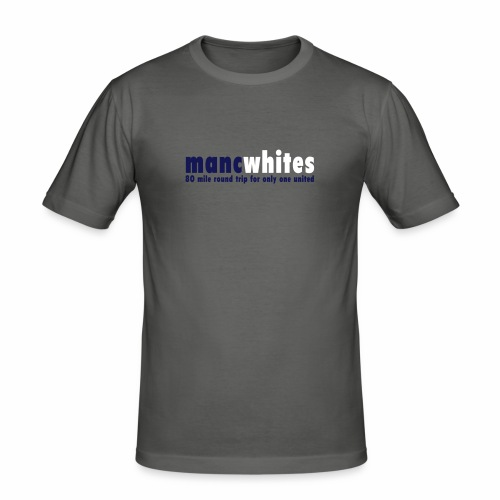 MANC WHITES - Men's Slim Fit T-Shirt