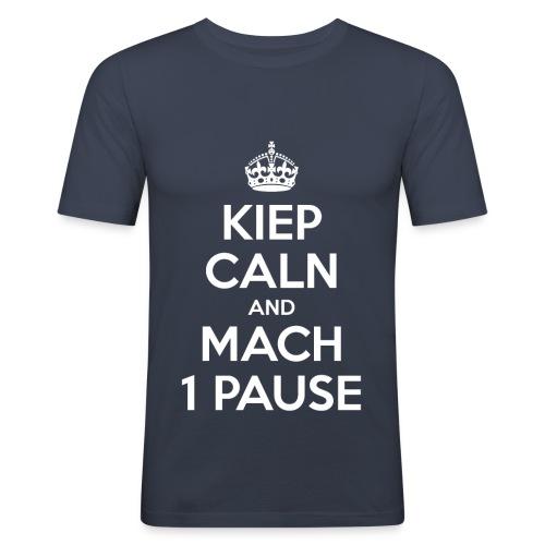KIEP CALN AND MACH 1 PAUSE - Männer Slim Fit T-Shirt