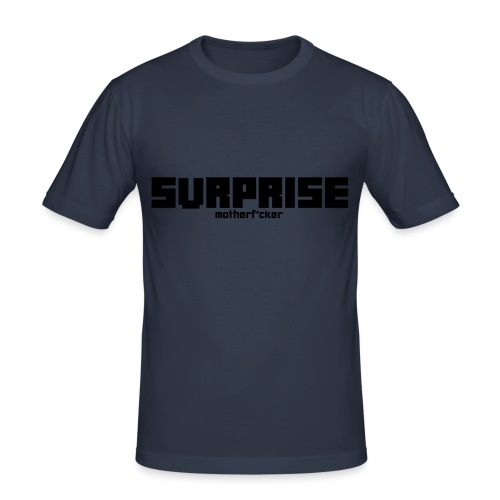 Surprise - Männer Slim Fit T-Shirt