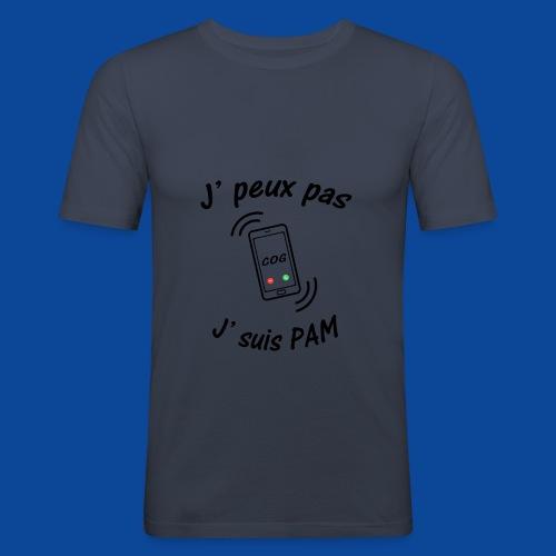 J'peux pas .. J'suis PAM ! - T-shirt près du corps Homme