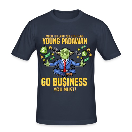 Yoda say's GO BUSINESS! - Männer Slim Fit T-Shirt