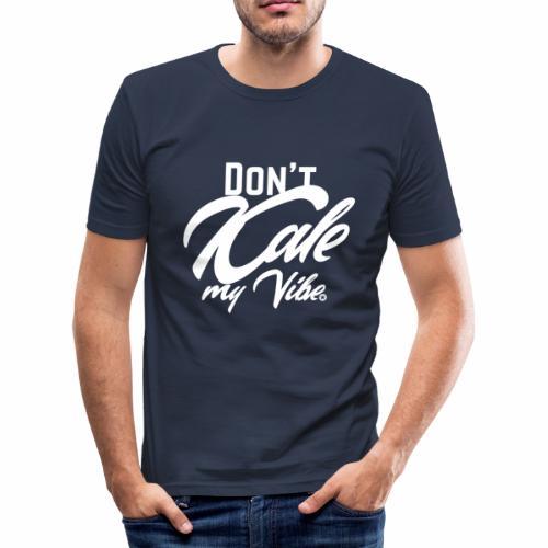 Don't Kale my Vibe T-Shirt Shirt Vegan Vegetarier - Männer Slim Fit T-Shirt