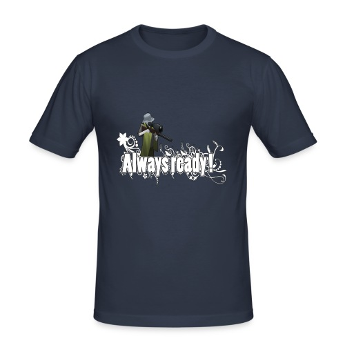 Always ready my friends ! - Men's Slim Fit T-Shirt