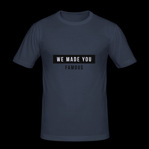 Famous Drop - Limited - Men's Slim Fit T-Shirt