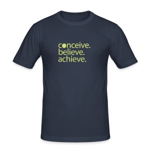 conceive.believe.achieve. - Männer Slim Fit T-Shirt