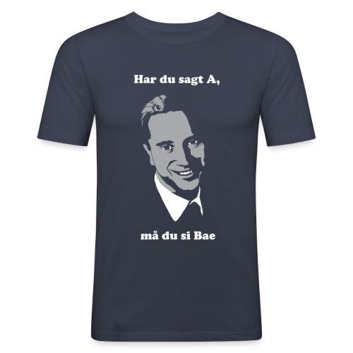 Har du sagt A, må du si Bae - Slim Fit T-skjorte for menn