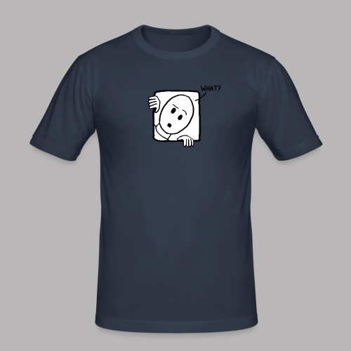 What? - Men's Slim Fit T-Shirt