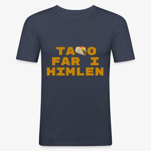 Taco far i himlen hvid - Herre Slim Fit T-Shirt