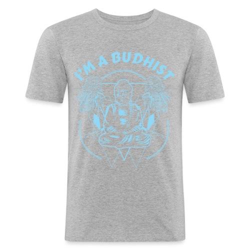 Im a budhist - Slim Fit T-skjorte for menn