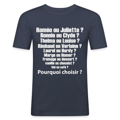 pourquoi choisir - T-shirt près du corps Homme