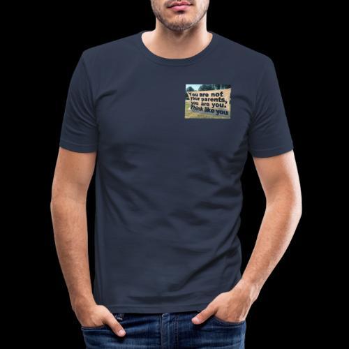 Think like you - Männer Slim Fit T-Shirt