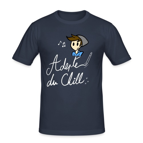 Adepte du Chill - T-shirt près du corps Homme
