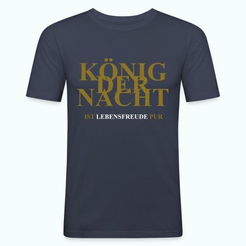 KÖNIG DER NACHT - Männer Slim Fit T-Shirt