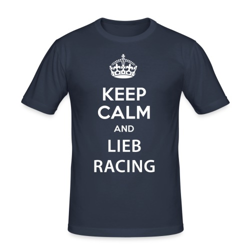 Keep Calm and Lieb Racing - T-shirt près du corps Homme