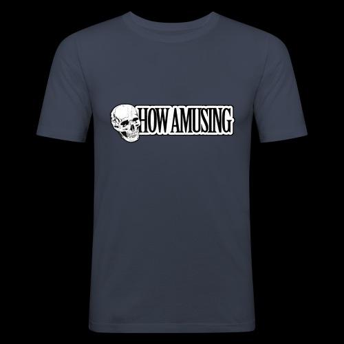 HOW AMUSING (aged) - T-shirt près du corps Homme