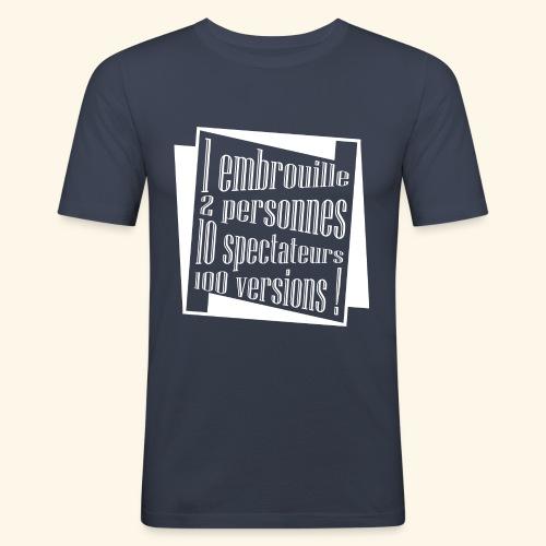 embrouille - T-shirt près du corps Homme