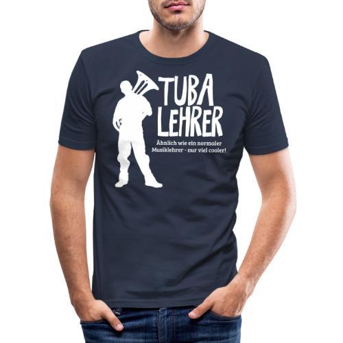 Tuba Lehrer   Tubist - Männer Slim Fit T-Shirt