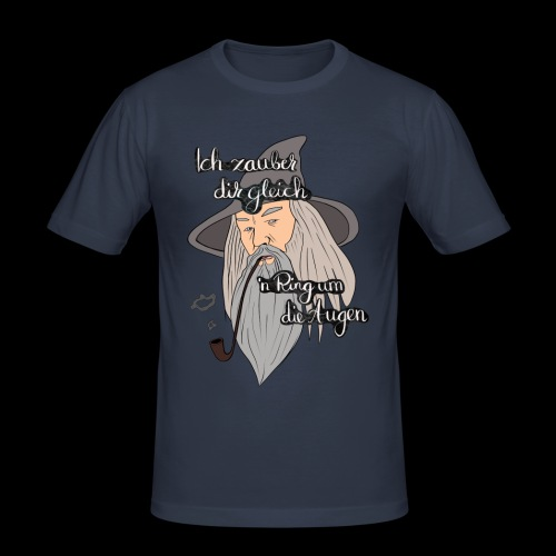 Ich zauber dir gleich nen Ring um die Augen - Männer Slim Fit T-Shirt
