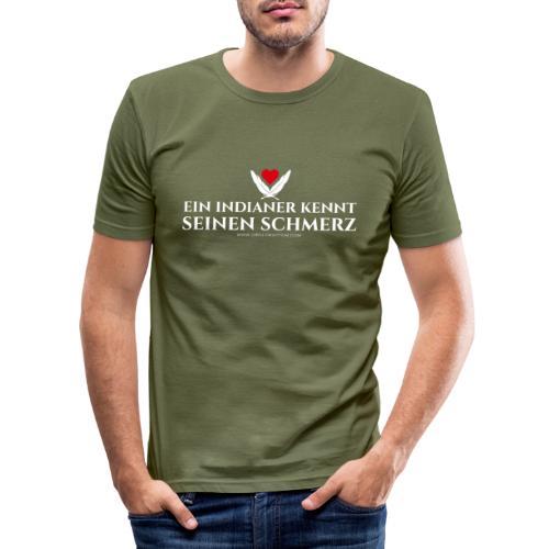 Ein Indianer kennt (k)seinen Schmerz – weiß - Männer Slim Fit T-Shirt