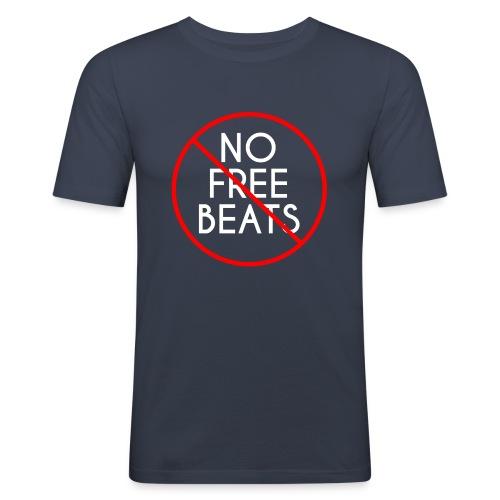 No Free Beats! - Men's Slim Fit T-Shirt
