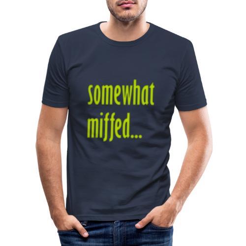 Miffed - Men's Slim Fit T-Shirt