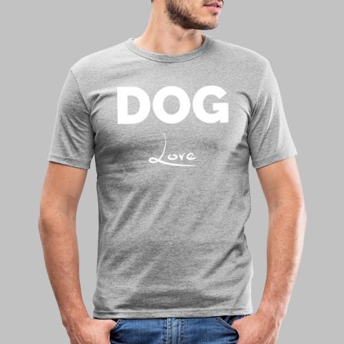 DOG LOVE - Geschenkidee für Hundebesitzer - Männer Slim Fit T-Shirt