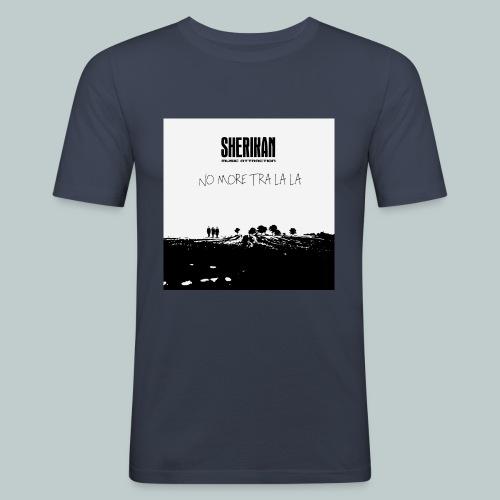 No more tra la la - Slim Fit T-shirt herr