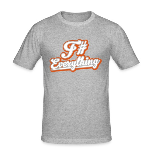 F# Everything - Men's Slim Fit T-Shirt