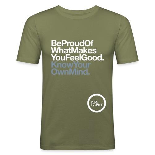 Be Proud Know Your Own Mind - Men's Slim Fit T-Shirt