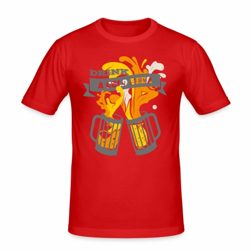 Drink a Cold Beer - Oktoberfest Volksfest Design - Männer Slim Fit T-Shirt