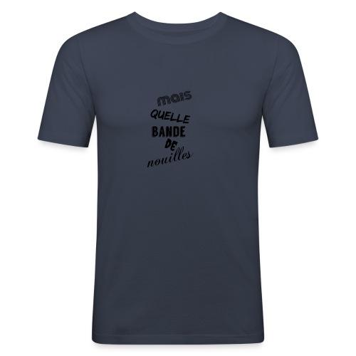 mais quelle bande de nouilles - T-shirt près du corps Homme