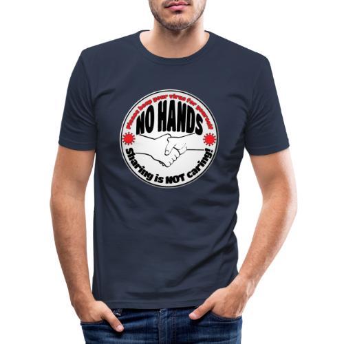 Virus - Sharing is NOT caring! - Men's Slim Fit T-Shirt