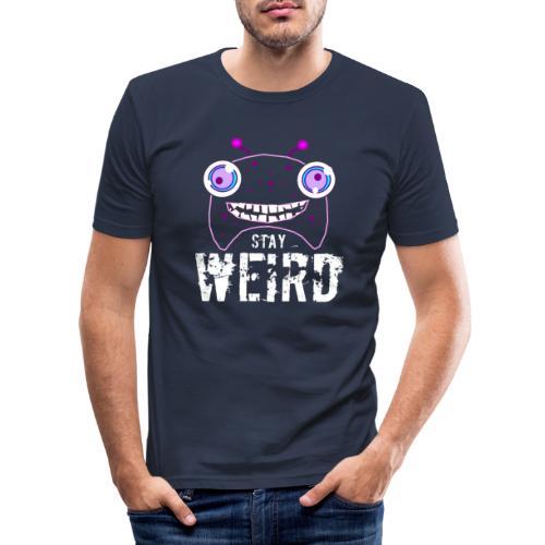 Stay weird - Mannen slim fit T-shirt