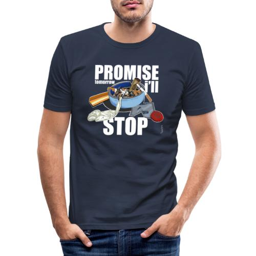 Resolutions - Promise, tomorrow i'll stop - T-shirt près du corps Homme