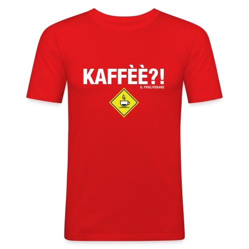 KAFFÈÈ?! by Il Proliferare - Maglietta aderente da uomo
