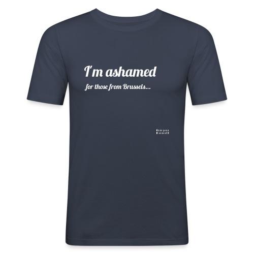 I'm ashamed for those from Brussels - Obcisła koszulka męska