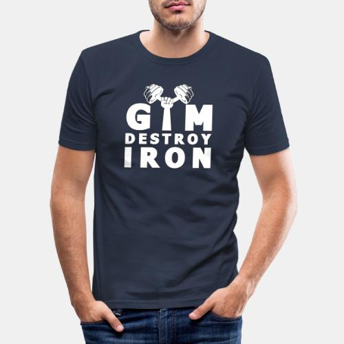 GYM Fitness Motivation - Destroy IRON Training - Männer Slim Fit T-Shirt