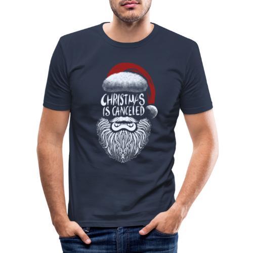 Christmas is canceled (Weihnachten fällt aus) - Männer Slim Fit T-Shirt