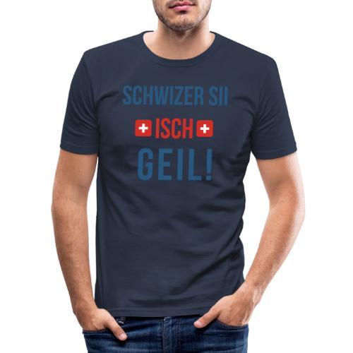 Schweizer sein ist geil! | Berndeutsch - Männer Slim Fit T-Shirt
