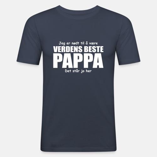 Jeg er nødt til å være verdens beste pappa
