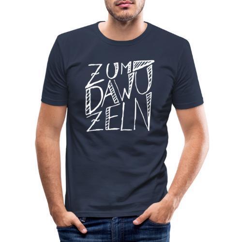 Zum dawuzeln - Männer Slim Fit T-Shirt