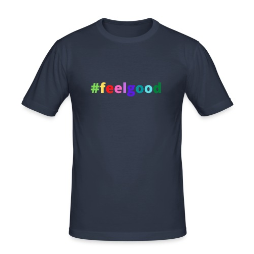 #feelgood - Männer Slim Fit T-Shirt