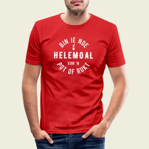 Bin ie noe helemoal van 'n pot of rukt - Mannen slim fit T-shirt
