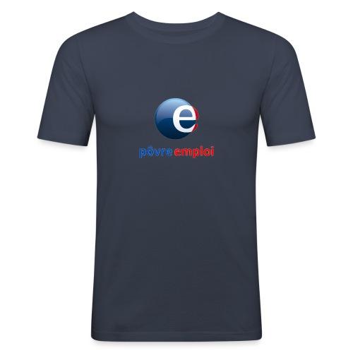 Povre emploi - T-shirt près du corps Homme